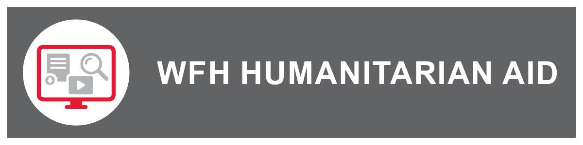 WFH Humanitarian Aid